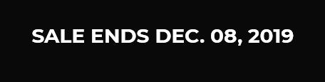 Sale Ends Dec. 08, 2019