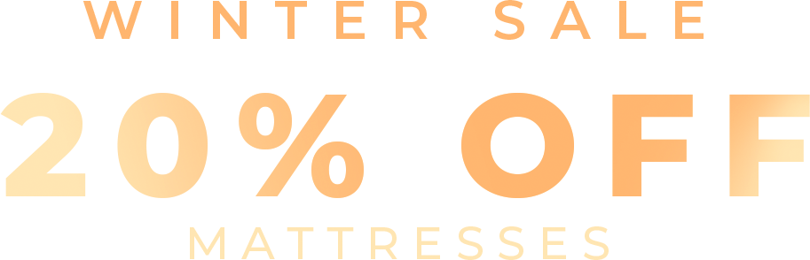 Winter Sale - 20% Off Mattresses