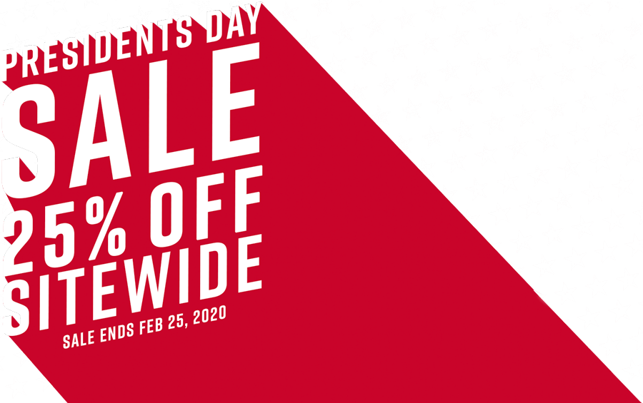 Presidents Day Sale - 25% Off Sitewide - Sale Ends Feb. 25, 2020