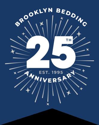 Brooklyn Bedding 25th Anniversary - Est. 1995